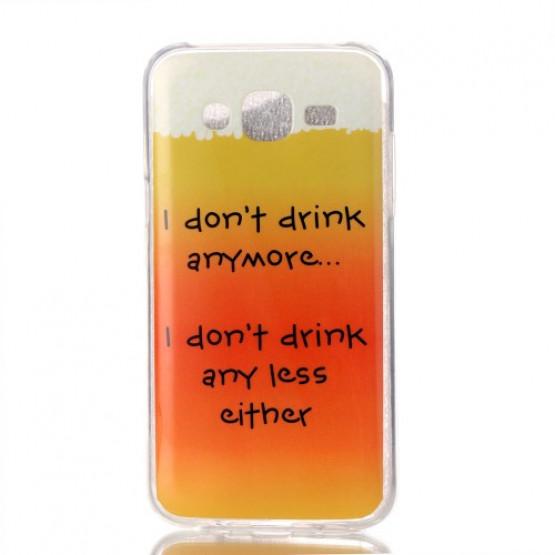 I DON'T DRINK - SAMSUNG GALAXY J5