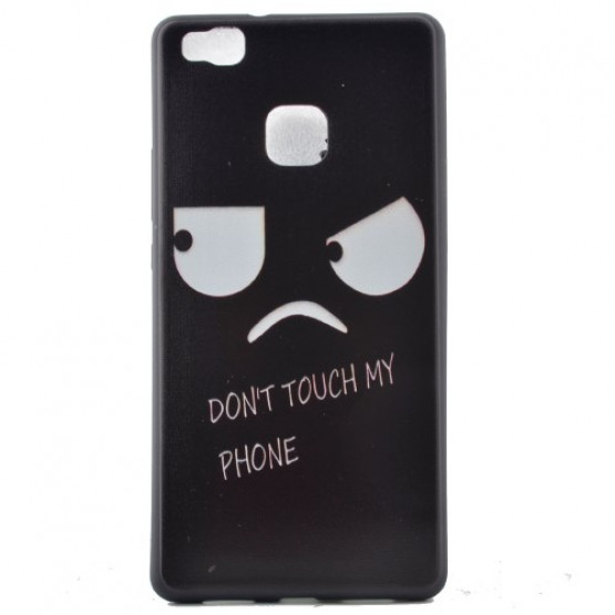 DONT TOUCH MY PHONE - HUAWEI P9 LITE